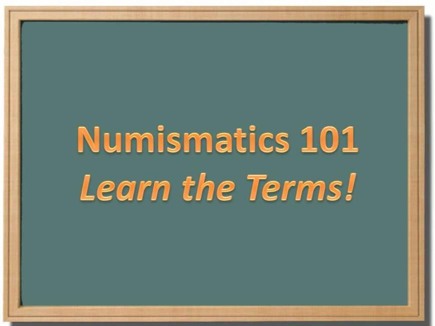 numismatice terms